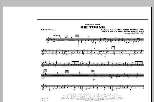 Die Young - Eb Baritone Sax Sheet Music