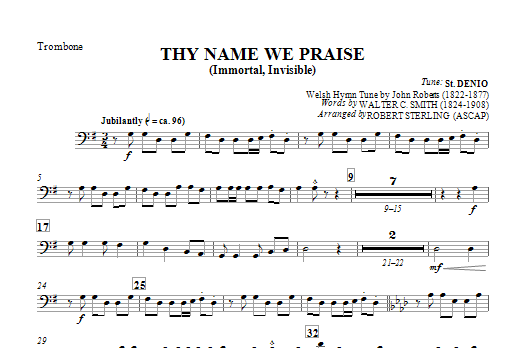 Thy Name We Praise (Immortal, Invisible) - Trombone Sheet Music