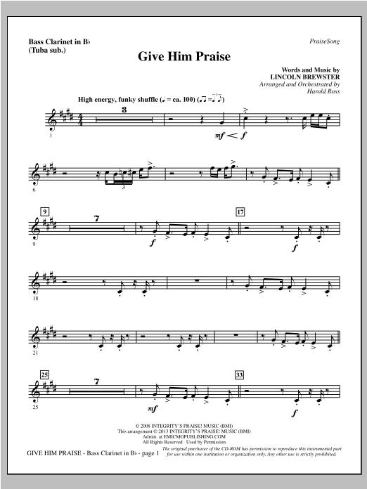 Give Him Praise - Bass Clarinet (sub. Tuba) (Choir Instrumental Pak)