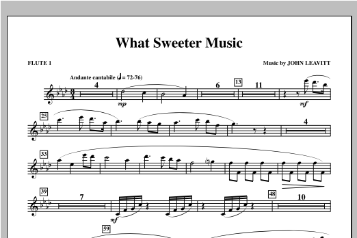 What Sweeter Music - Flute 1 Sheet Music