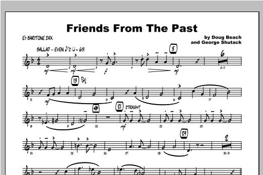 Friends From The Past - Baritone Sax Sheet Music