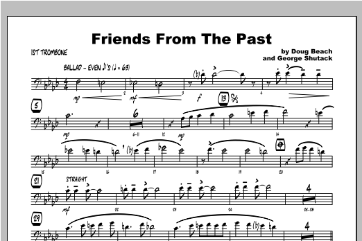 Friends From The Past - Trombone 1 Sheet Music