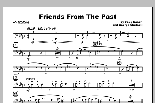 Friends From The Past - Trombone 4 Sheet Music