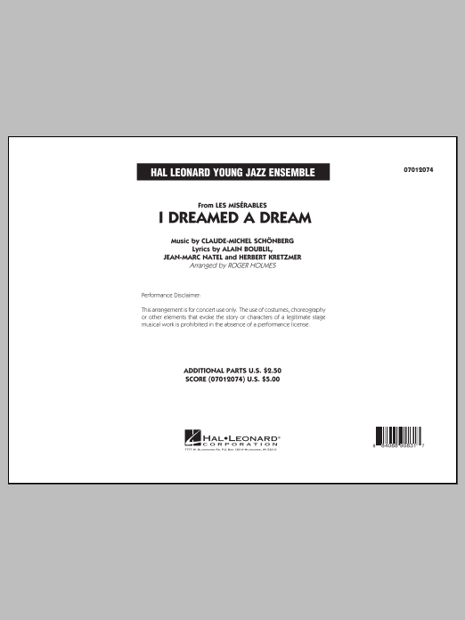 I Dreamed a Dream (from Les Miserables) (COMPLETE) sheet music for jazz band by Alain Boublil, Claude-Michel Schonberg and Roger Holmes. Score Image Preview.