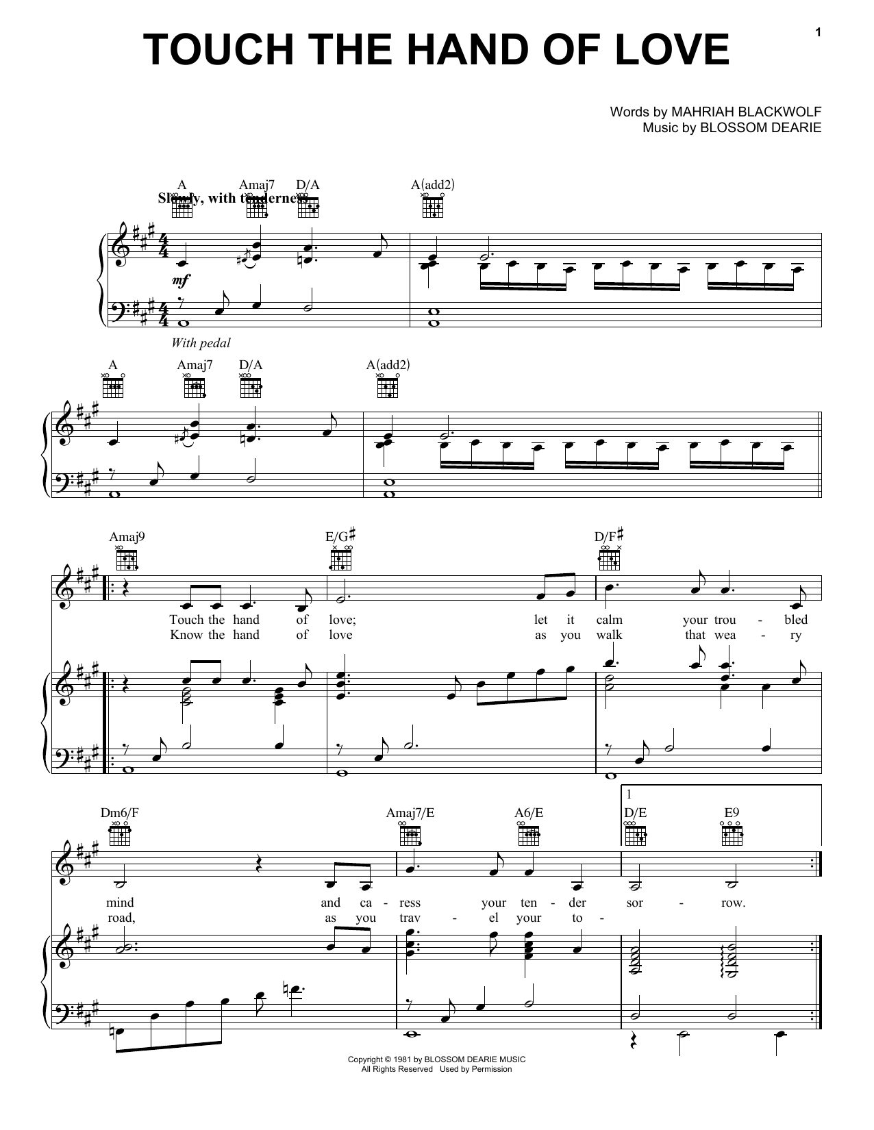 Touch The Hand Of Love Sheet Music