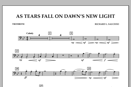 As Tears Fall on Dawn's New Light - Trombone (Concert Band)