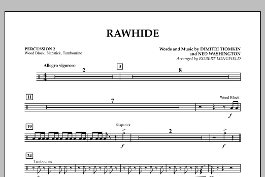 Rawhide - Percussion 2 (Orchestra)