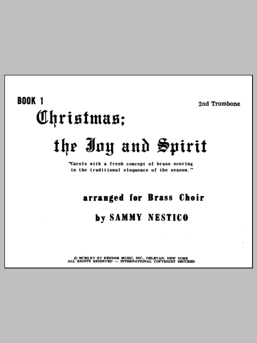 Christmas; The Joy & Spirit - Book 1/2nd Trombone Sheet Music