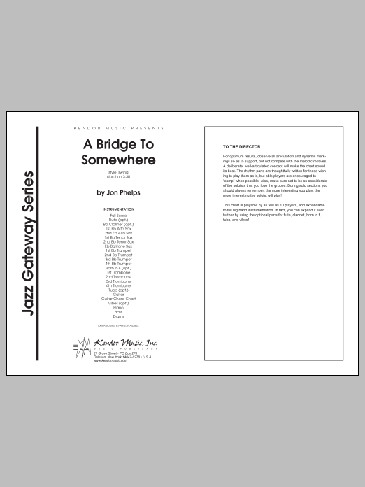 Bridge To Somewhere, A (COMPLETE) sheet music for jazz band by Phelps. Score Image Preview.