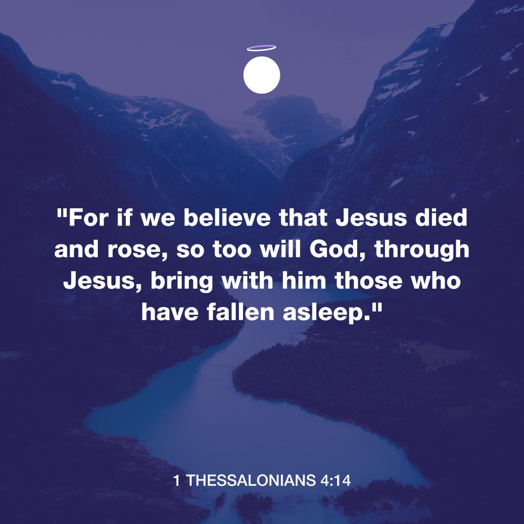 Hallow Bible Verse - 1 Thessalonians 4:14
