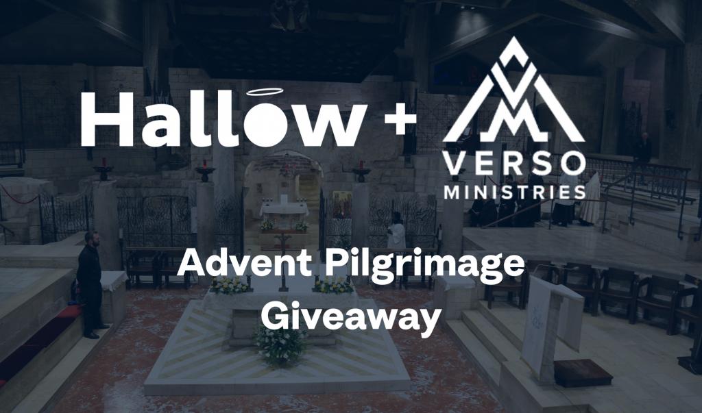Hallow App Verso Ministries Pilgrimage Giveaway