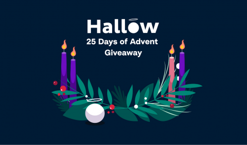 Hallow App 25 Days of Advent Giveaway