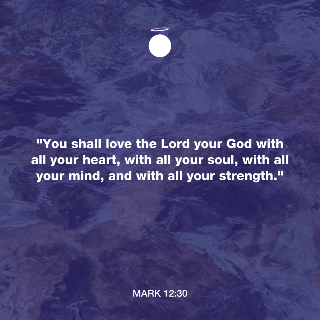 Hallow Bible Verse - Love your God - Mark 12:30