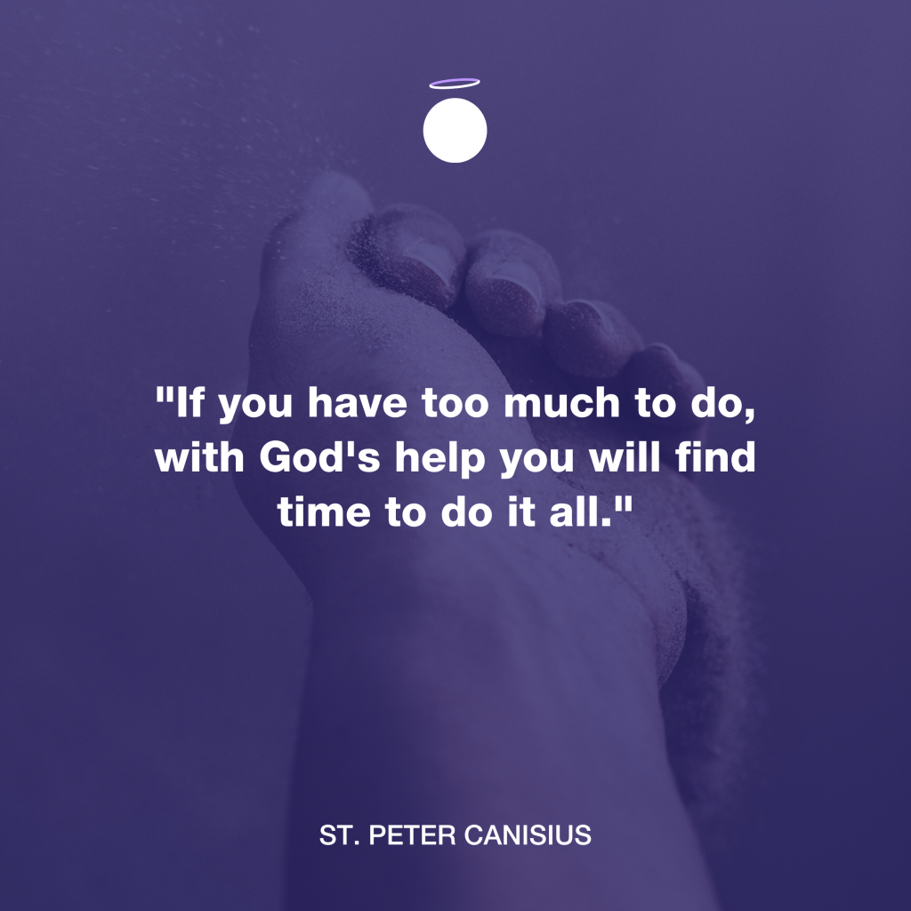 Hallow Daily Quote - Saint Peter Canisius