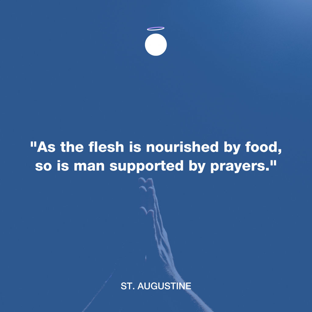 Hallow Daily Quote - Prayer support - Saint Augustine