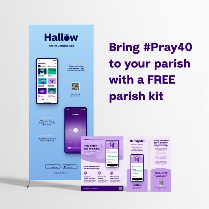 Bring #Pray40 to your parish with a FREE parish kit