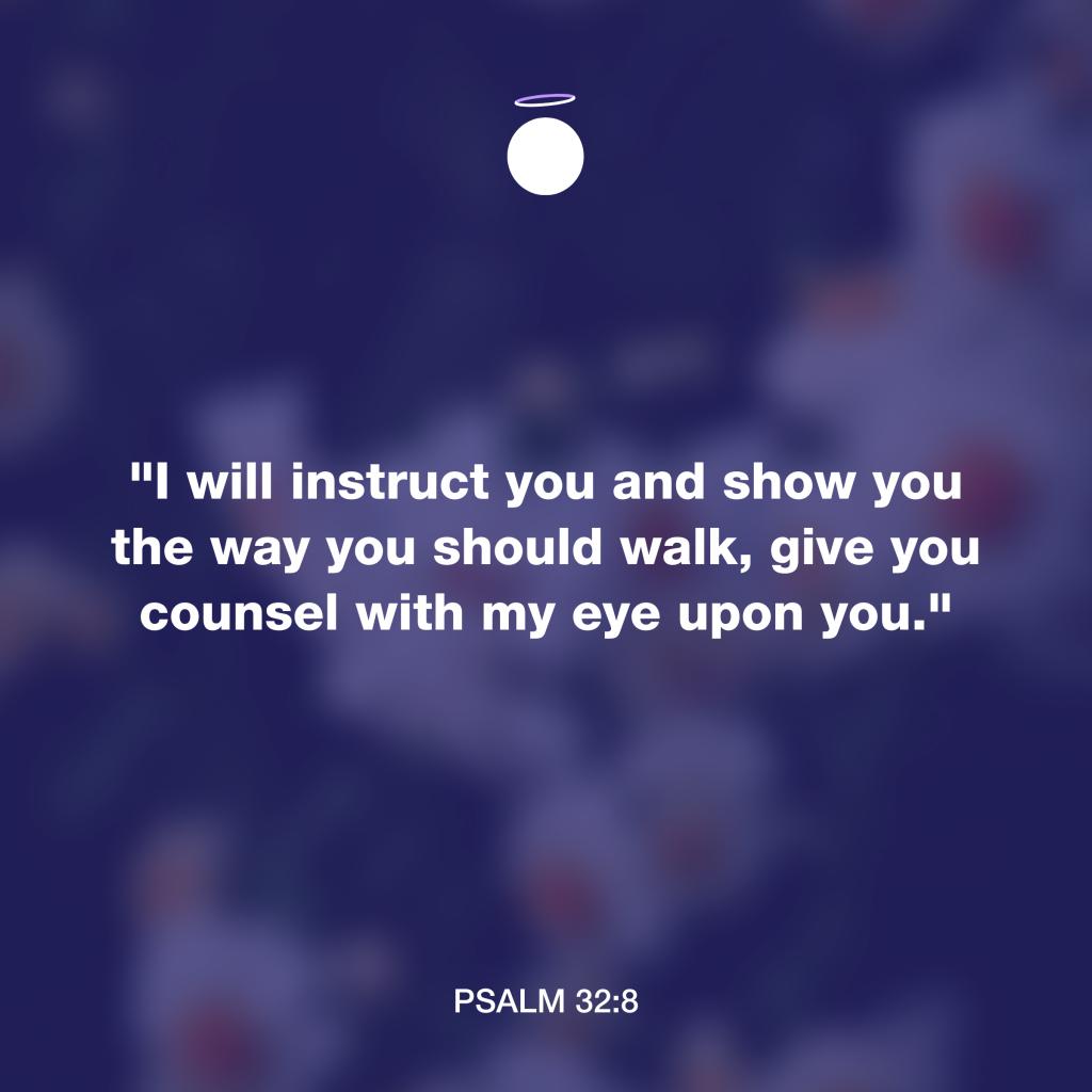 Hallow Bible Verse - Psalm 32:8