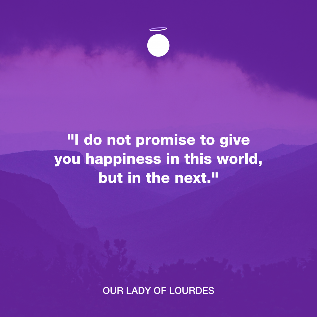Hallow Daily Quote - Our Lady of Lourdes