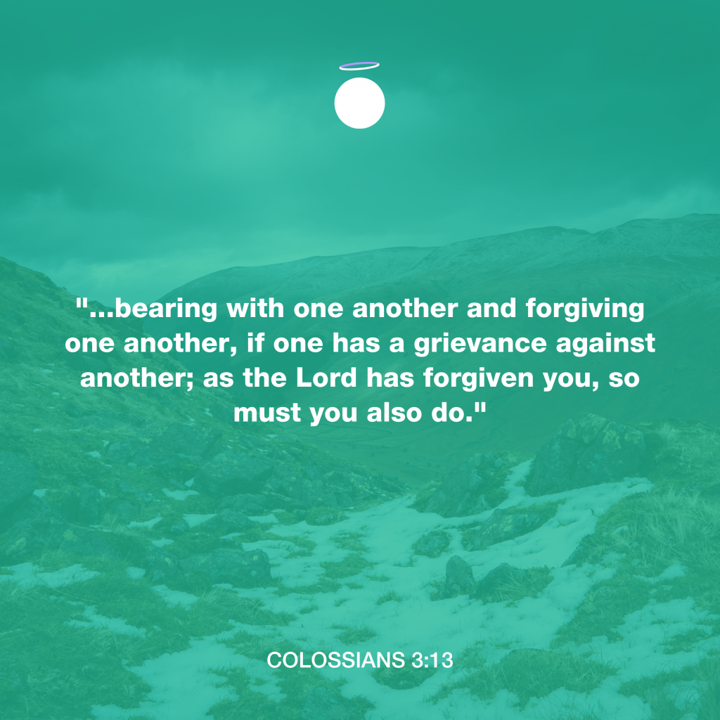 Hallow Bible Quote - Colossians 3:13