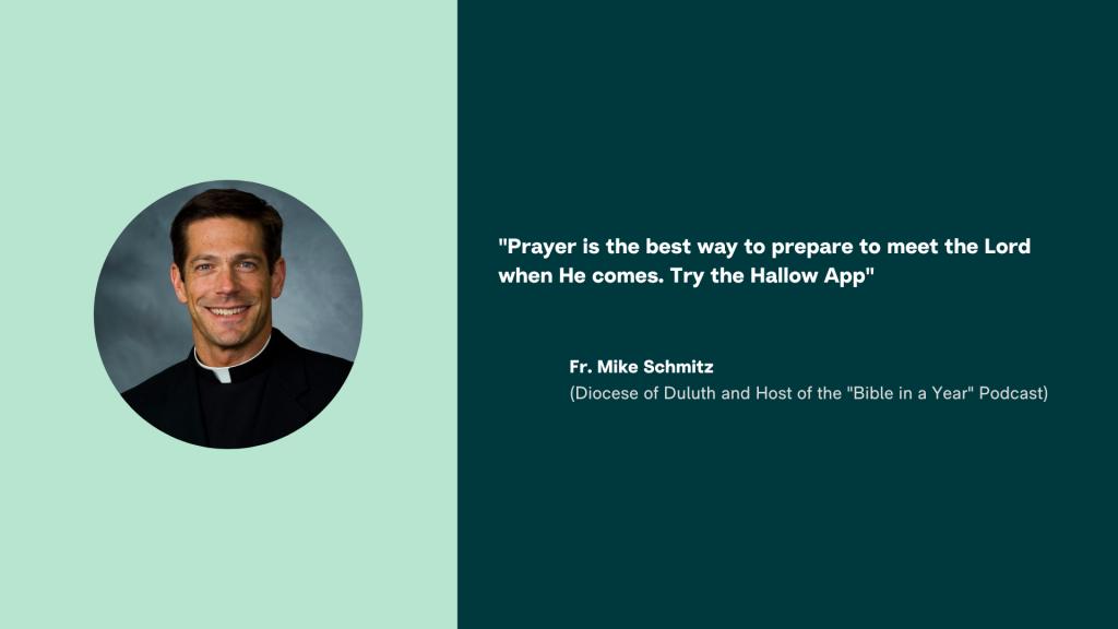Hallow App - Fr. Mike Schmitz