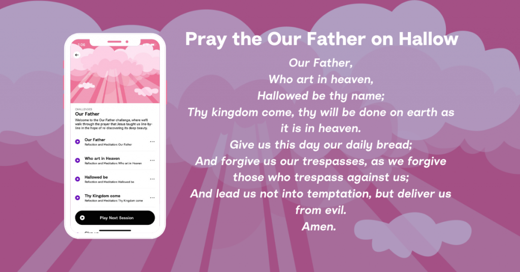 Pray the Our Father on Hallow