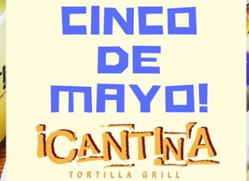 Cinco de Mayo at Cantina Tortilla Grill