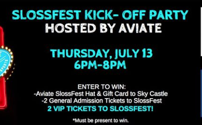 SlossFest Aviate Sky Castle Kick-Off Party
