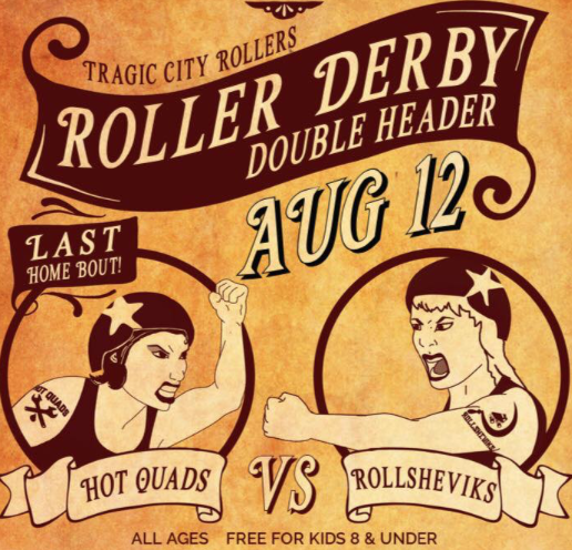 Roller Derby Double Header Tragic City Rollers
