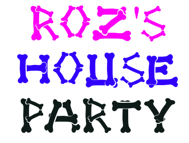 Roz's House Party