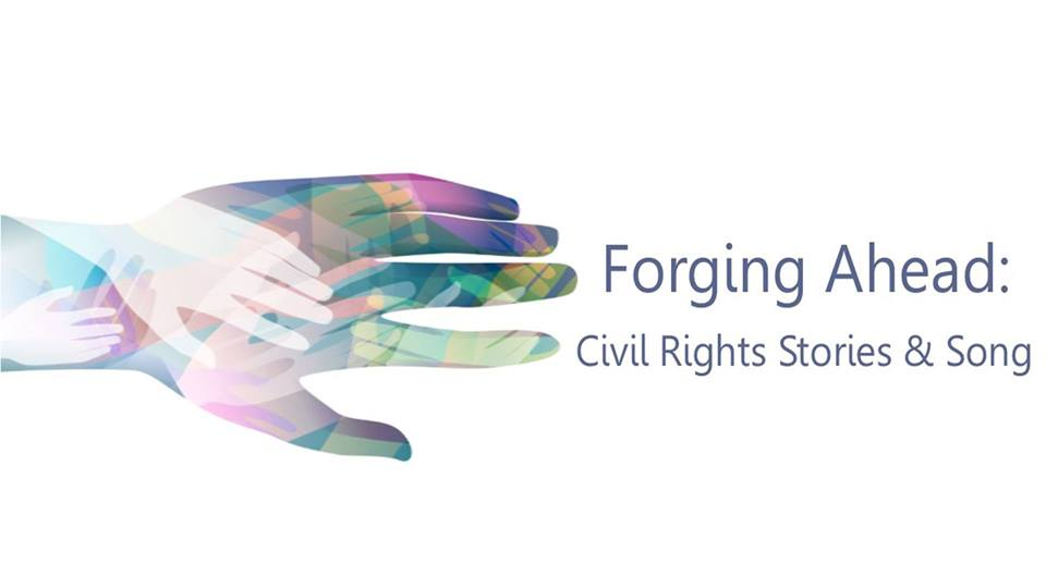 Forging Ahead Civil Rights Stories & Song
