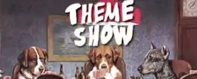 Theme Show Dogs Playing Poker