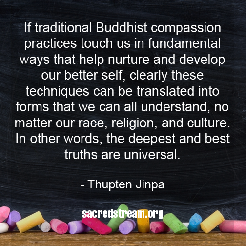 Thupten Jinpa quote meme from sacredstream.org