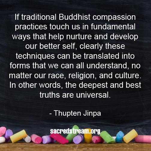 Thupten Jinpa quote meme from sacredstream.org