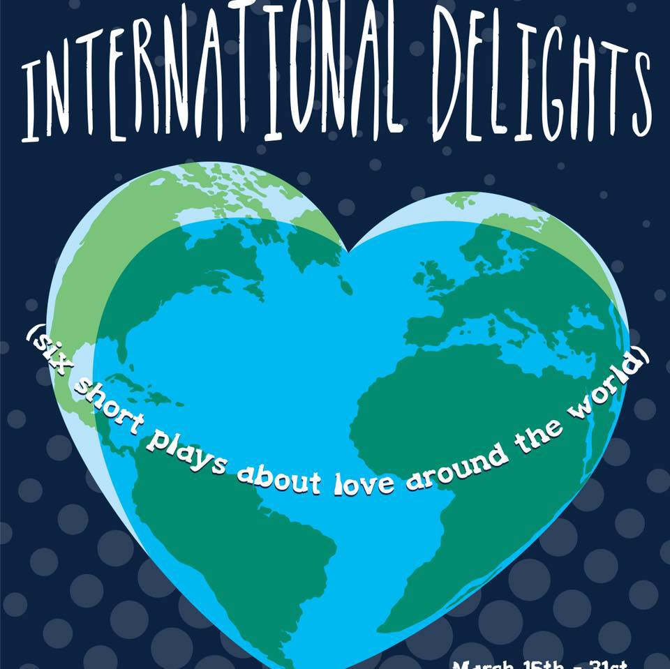 International Delights 6 short plays at Theatre Downtown