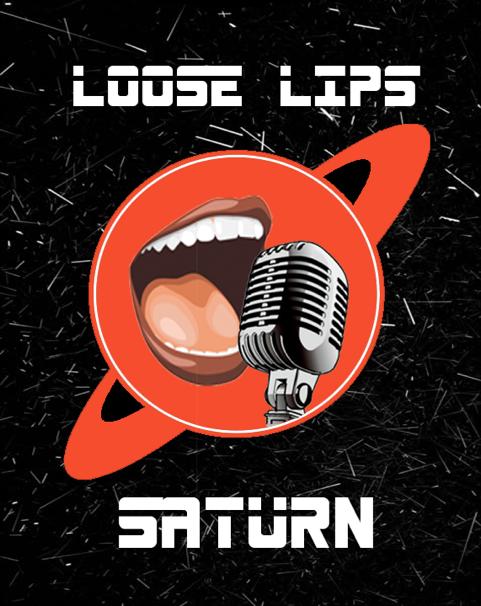 Loose Lips Lip Sync at Saturn