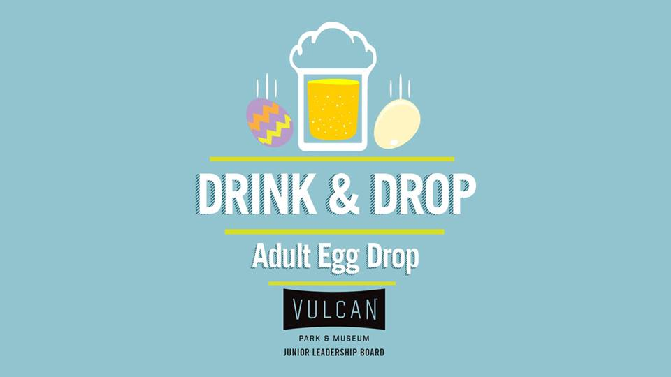 Vulcan Drink & Drop Egg Drop 2018