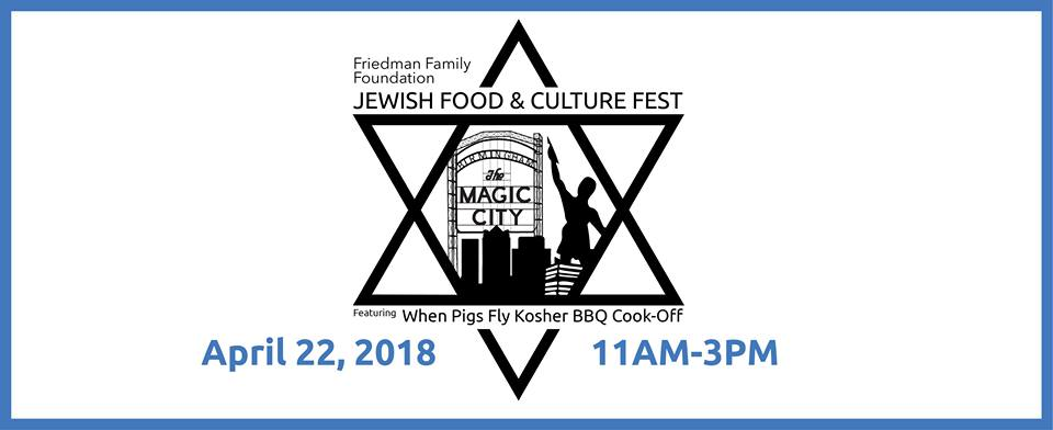 Freidman Family Jewish Food & Culture Fest
