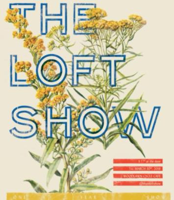 The Loft Show March