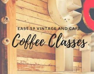 East 59 Cafe Coffee Classes