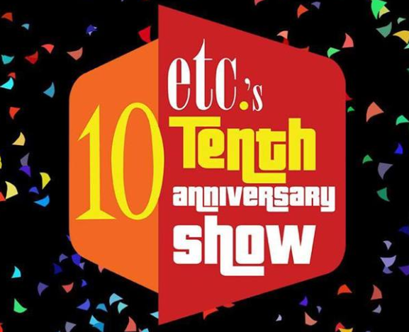 ETC 10th Anniversary Show