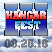 Hangar Fest 3