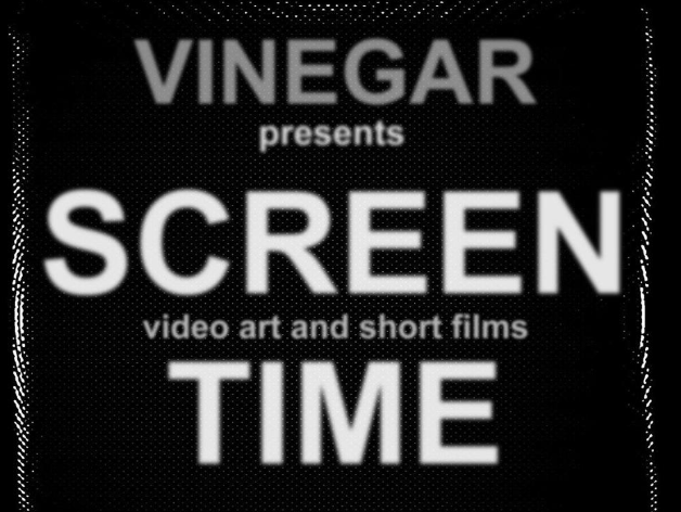 Vinegar Screen Time