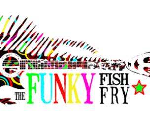 Funky Fish Fry