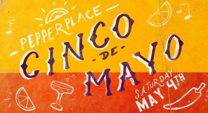 Pepper Place Cinco de Mayo