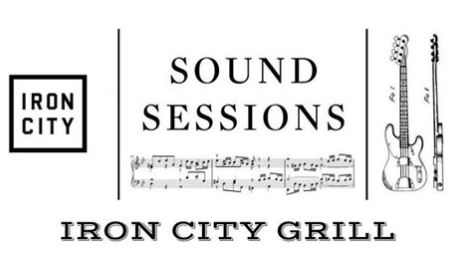Sound Sessions Iron City Grill