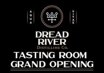 Dread River Distilling Grand Opening