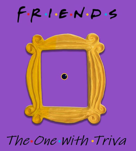 Friends Trivia Night