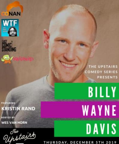 Upstairs Comedy Series Billy Wayne Davis