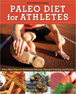 paleo for athletes guide rockpress