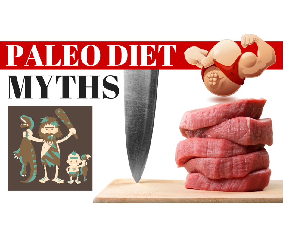 common paleo dieting myths